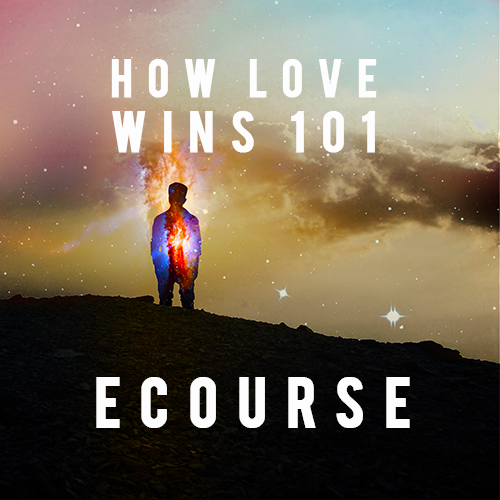 How Love Wins 101 eCourse