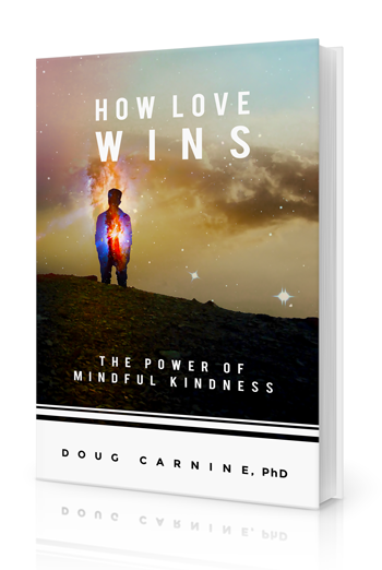 How Love Wins, mindfulness, kindness
