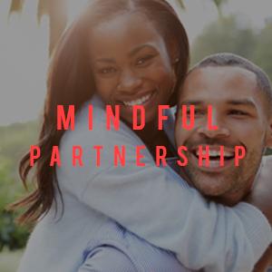 mindful partnership