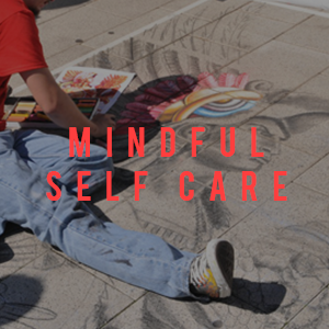 mindful self care
