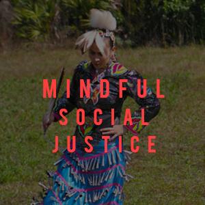 mindful social justice